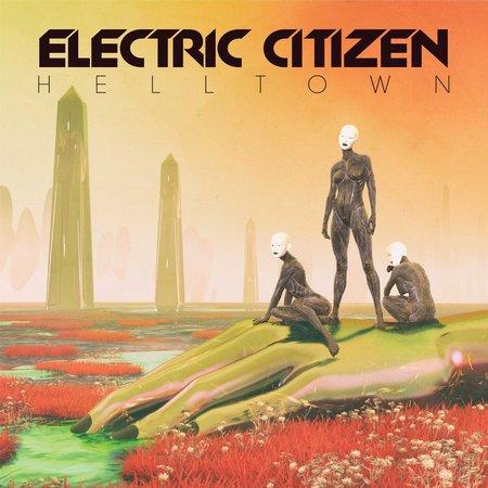 ELECTRIC CITIZEN - Helltown cover