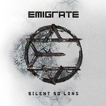 EMIGRATE - Silent So Long cover