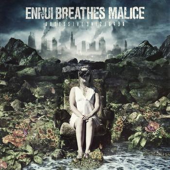 ENNUI BREATHES MALICE - Obsessive Repulsive cover