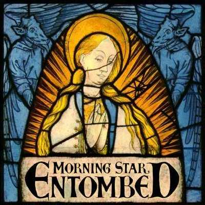 ENTOMBED - Morning Star cover