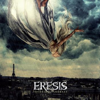 ERESIS - Shedding Madness cover