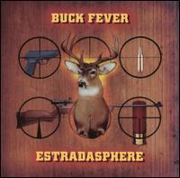 ESTRADASPHERE - Buck Fever cover