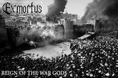 EXMORTUS - Reign of the War Gods cover