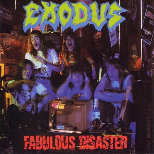 EXODUS - Fabulous Disaster cover