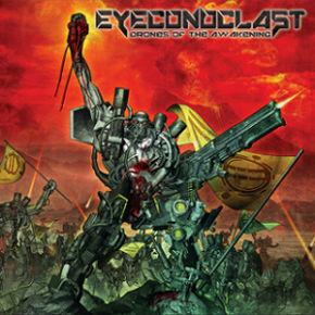 EYECONOCLAST - Drones of the Awakening cover