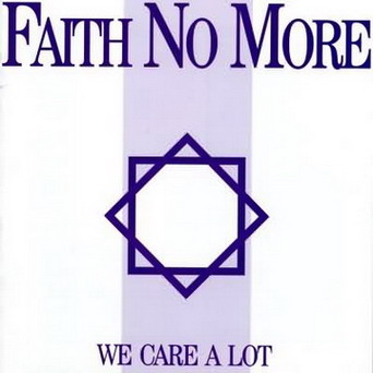 FAITH NO MORE - We Care A Lot cover
