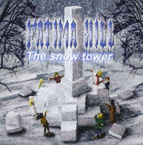 FATIMA HILL - The Snow Tower cover
