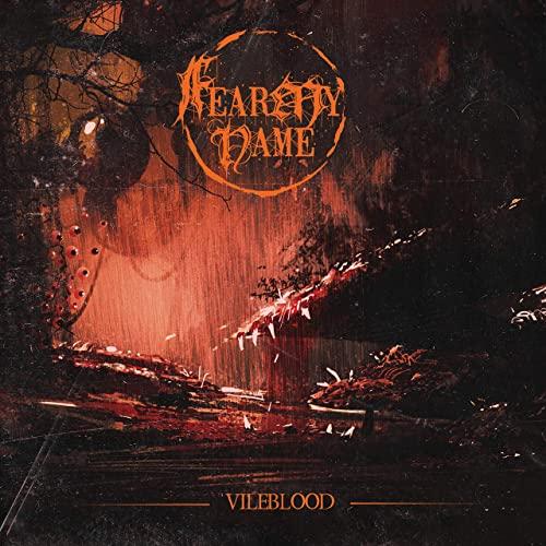 FEAR MY NAME - Vileblood cover