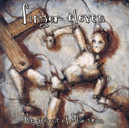 FINGER ELEVEN - The Greyest of Blue Skies cover