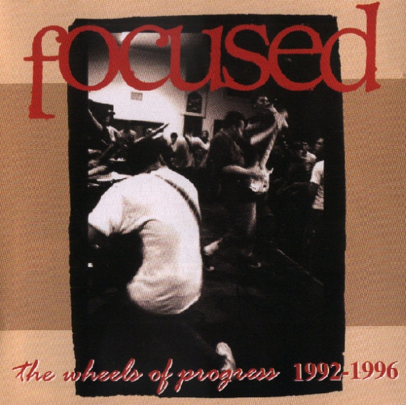 FOCUSED - The Wheels Of Progress 1992-1996 cover
