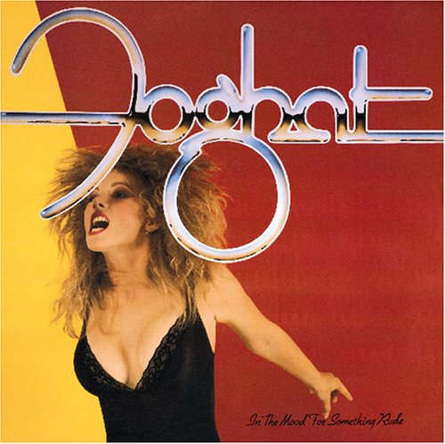 FOGHAT - In the Mood for Something Rude cover