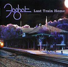 FOGHAT - Last Train Home cover
