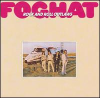 FOGHAT - Rock and Roll Outlaws cover