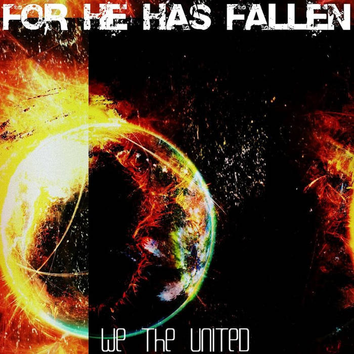 FOR HE HAS FALLEN - We The United cover