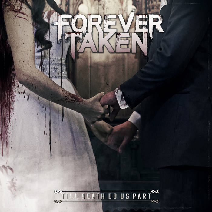FOREVER TAKEN - Till Death Do Us Part cover