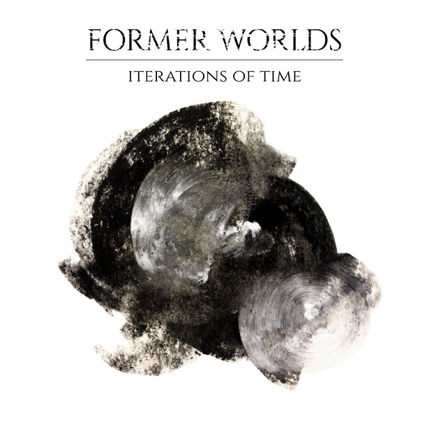 FORMER WORLDS - Iterations Of Time cover