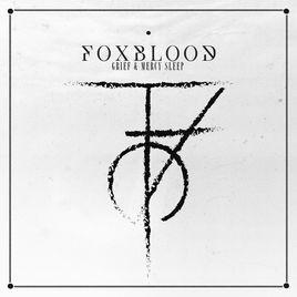 FOXBLOOD - Grief & Mercy Sleep cover