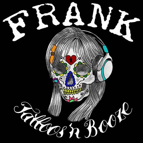 FRANK - Tattoos 'n Booze cover