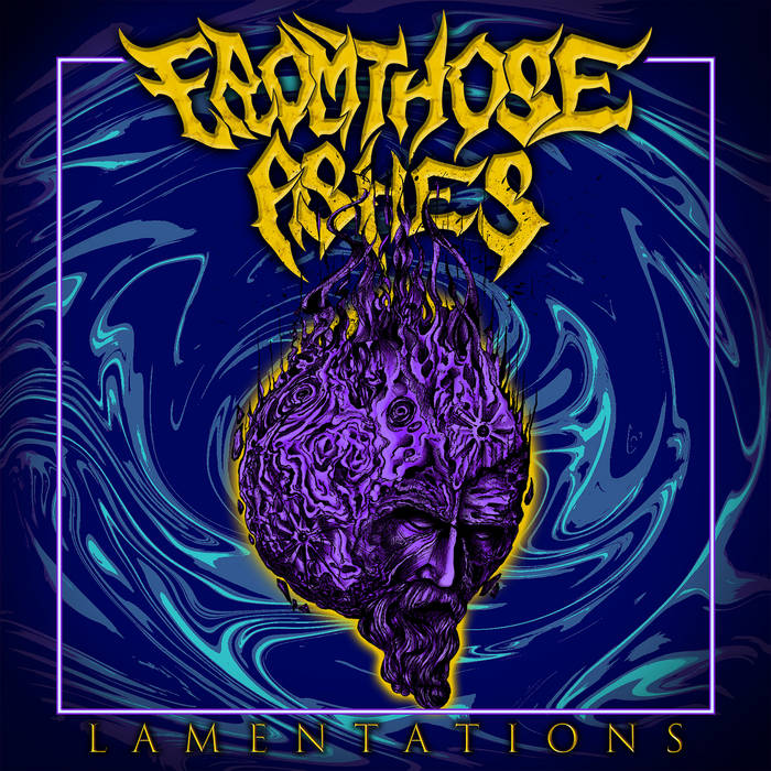 FROM THOSE ASHES - Lamentations cover