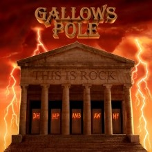 GALLOWS POLE - This Is Rock cover