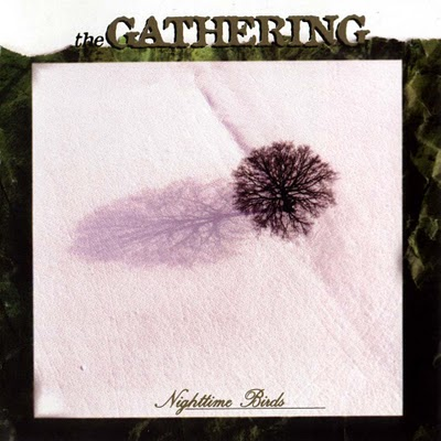 THE GATHERING - Nighttime Birds cover