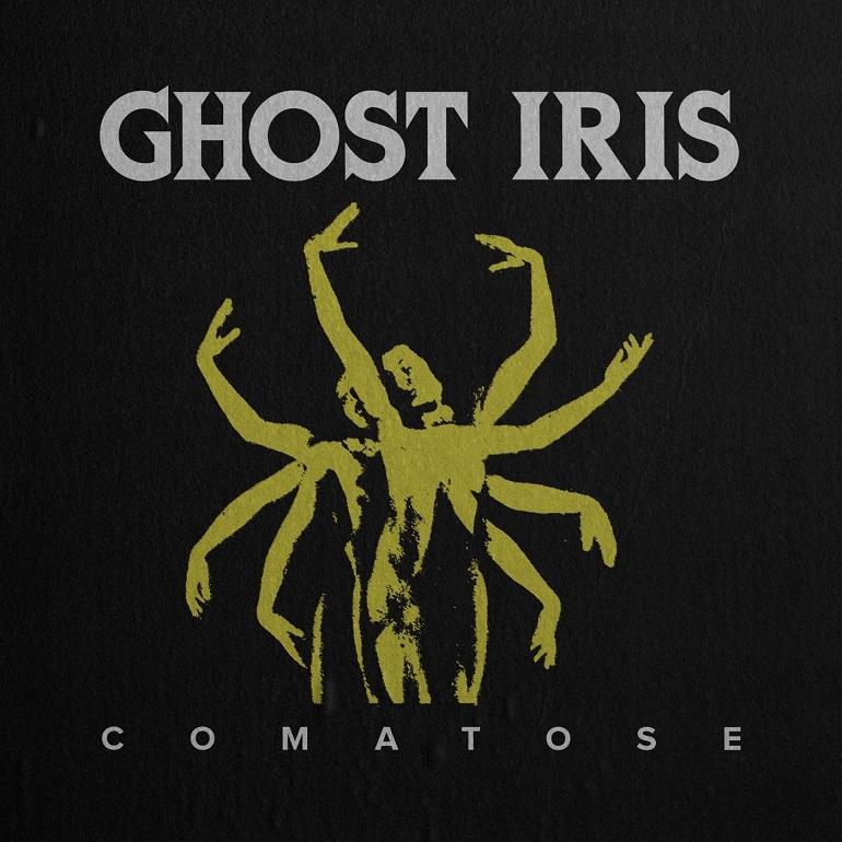 GHOST IRIS - Comatose cover
