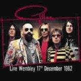GILLAN - Live Wembley 17th December 1982 cover