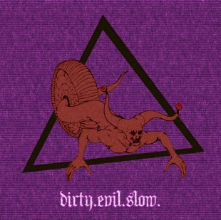 GORTAIGH - Dirty.Evil.Slow. cover