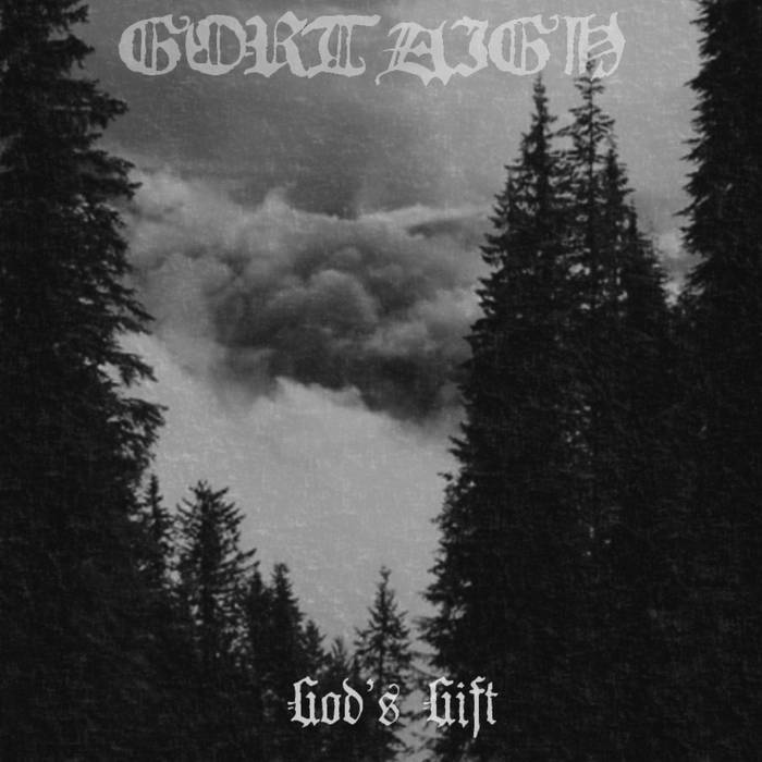 GORTAIGH - God's Gift cover