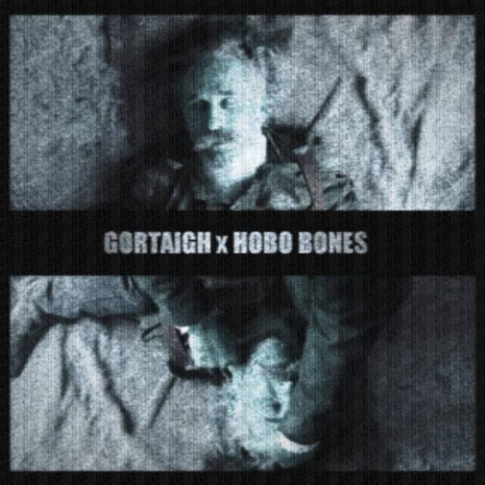 GORTAIGH - Gortaigh / Hobo Bones cover
