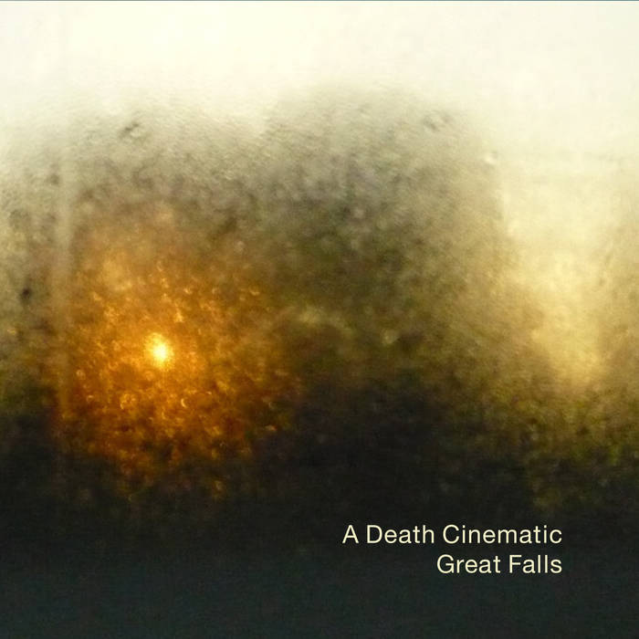 GREAT FALLS - A Death Cinematic ​/ ​Great Falls cover