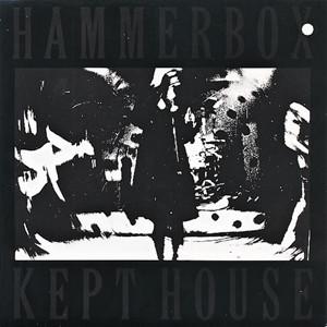 HAMMERBOX - Kept House cover