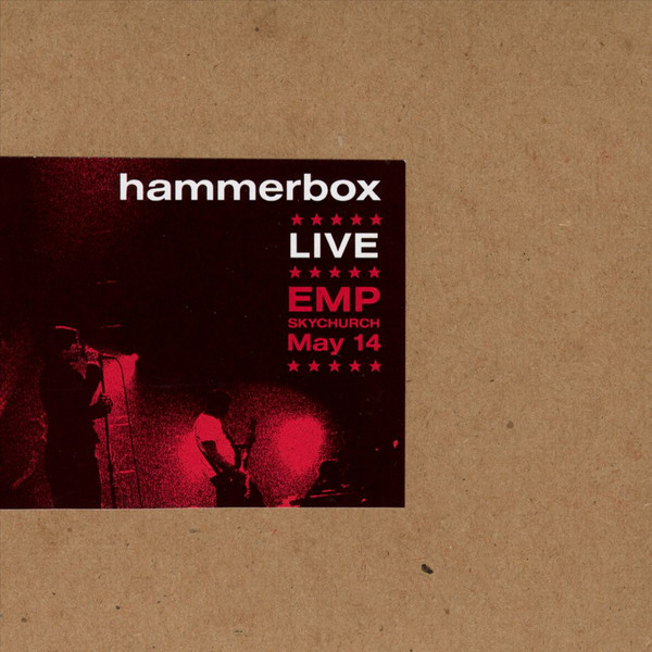 HAMMERBOX - Live EMP Skychurch, Seattle, WA cover