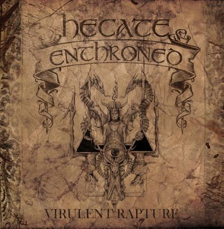 HECATE ENTHRONED - Virulent Rapture cover