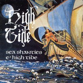 HIGH TIDE - Sea Shanties / High Tide cover