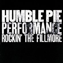HUMBLE PIE - Performance: Rockin' the Fillmore cover