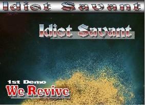 IDIOT SAVANT - We Revive cover