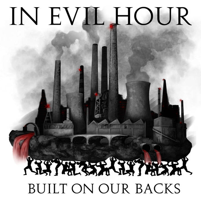 IN EVIL HOUR - Built On Our Backs cover