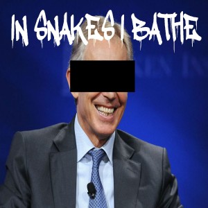 IN SNAKES I BATHE - I Had To Sell My House and 3 Limbs to Be Able To Afford Crowdfunding the Wintersun Album (Tony Blair Is a War Criminal) (demo version) cover