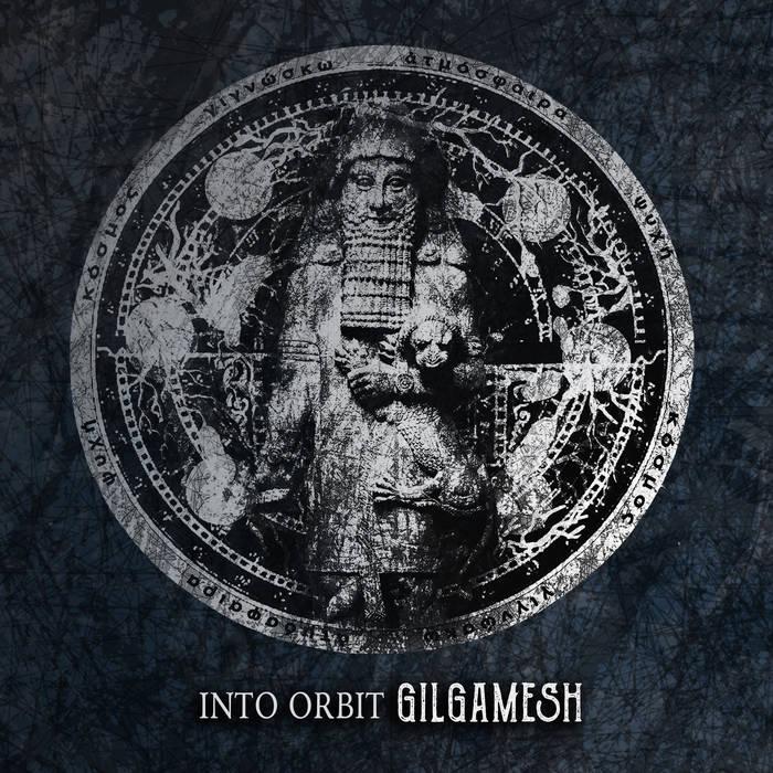 INTO ORBIT - Gilgamesh cover