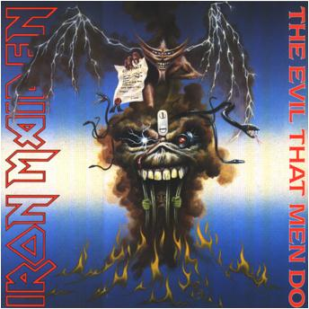 IRON MAIDEN - The Evil That Men Do cover