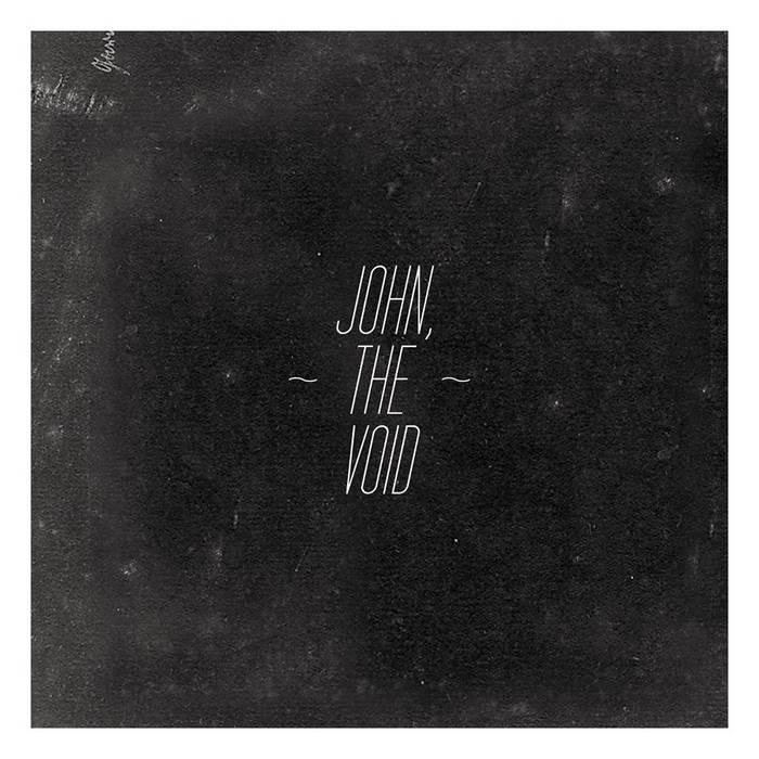 JOHN THE VOID - John, The Void cover
