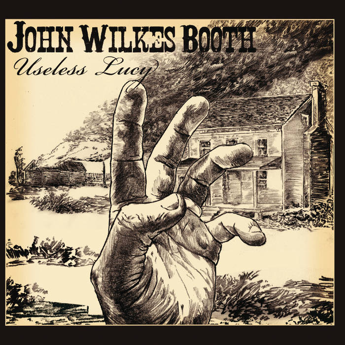 JOHN WILKES BOOTH - Useless Lucy cover