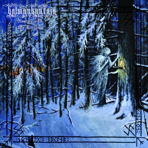KALMANKANTAJA - Nostalgia II: My Kingdom cover
