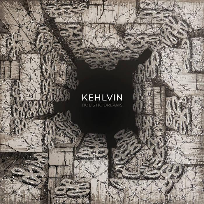 KEHLVIN - Holistic Dreams cover