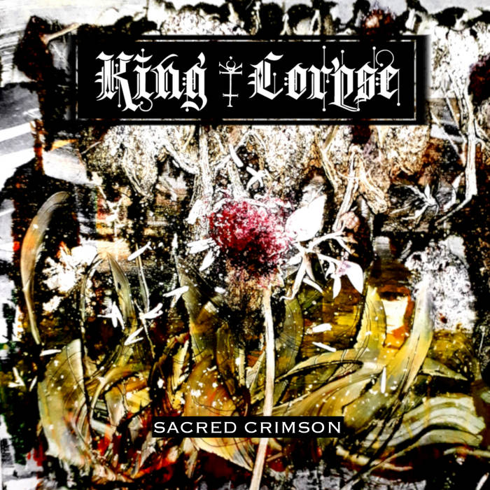 KING CORPSE - Sacred Crimson cover