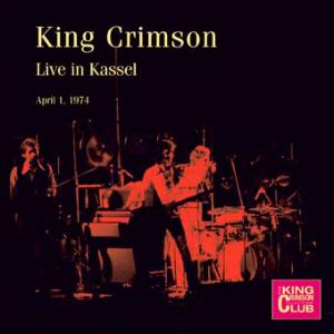 KING CRIMSON - Live In Kassel, 1974 cover