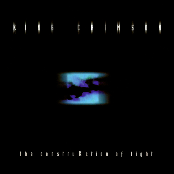 KING CRIMSON - The ConstruKction Of Light cover