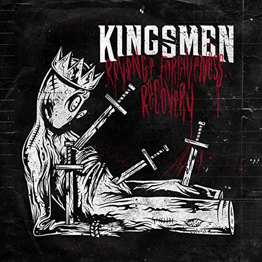 KINGSMEN - Revenge. Forgiveness. Recovery. cover