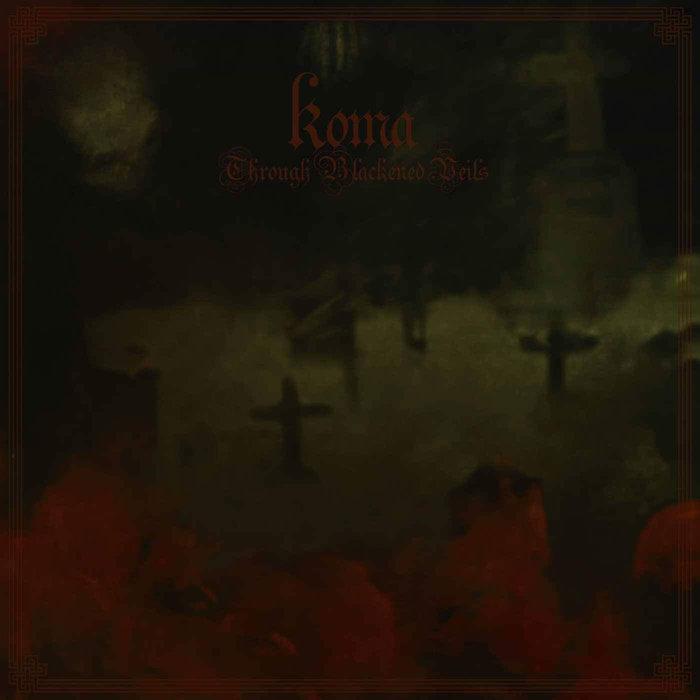 KOMA - Through Blackened Veils cover